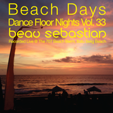 16.01.09 Beach Days, Dance Floor Nights Vol.33 - Beau Sebastian Live @ Batu Belig Beach, Bali