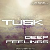 Deep Feelings - by Tusk
