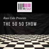 The 50 50 Show w/ Russ Cole - 18.10.17