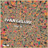 Ivan Deluxe Vol 8 - Rondo Exclusives
