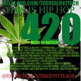 THIS IS HIP HOP PRESENTS 420 HITS MIXED BY RKITECH