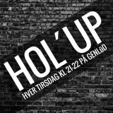 Hol' Up - 24. November