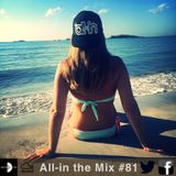 All-in the Mix #81
