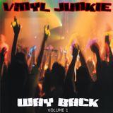 Vinyl Junkie - Wayback Volume 1