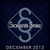 Slaventii Smile - December 2013