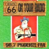 Route 66 - Show 108 on Phoenix FM