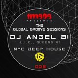FM808 : Global Groove Sessions feat Angel B!  NYC Deep House