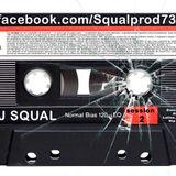 DJ SQUAL SESSION II