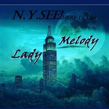 NY.SEE! Here I Come.. ( Christmas 2016 Wet mix) - Lady Melodie
