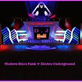Modern Disco Funk ☢ Electro Underground (Acid ☠ Mix Dj Tony) HeLLaS