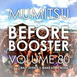 Mumitsu - Before Booster #80 from Crazy Events & Make Some Noise