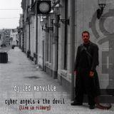 DJ Led Manville - Cyber Angels & The Devil (Live in Tilburg) (Part 2/2 2008)