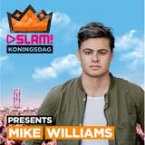 Mike Williams - Live @ SLAM! Koningsdag 2017