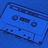 Mixtape - B-BOT TOPROCK