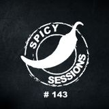 SPICY SESSIONS #143 With Dj RUI IZI Live from Lisbon-Portugal