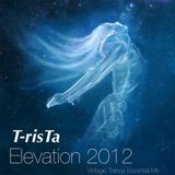 Elevation 2012-Vintage T-risTa Trance Essential Mix