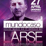 Mundocaso invites LARSE - SET 2 - 00h00 Christophe vs Seelen @ Diverso 28-04-2013