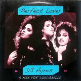 Discobelle Mix 055: DJ Ayres Perfect Lover Mix