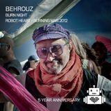 Behrouz | Robot Heart - Burning Man 2012