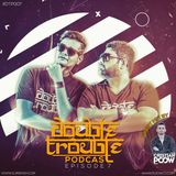 Cristian Poow @ Double Trouble Podcast #7 [03.31.2017]