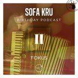 FOKUS - Sofa Kru Birthday Podcast vol.02