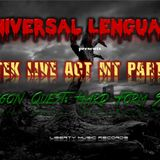 Universal Lenguage 11-Stek Live Act MT Party & Dragon Quest Hard Form Style