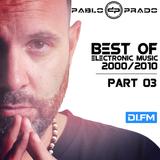 Pablo Prado (aka Paul Nova) - Best Electronic Songs 2000-2010 PART 03 (DI FM)