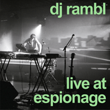 dj rambl - live at espionage - march, 2011