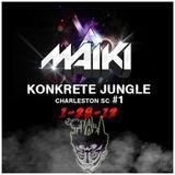 MÄIKI-Konkrete Jungle Chas, SC: 1/28/2012