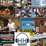 HH #105 HouseHeads = RadioShow (Ice Cool live From White River Music Fest)