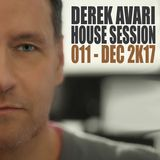 Derek Avari House Session 011 | December 2017