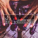 Encore Mixshow Wk 37
