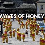 Waves of Honey 10/06/2017