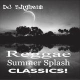 Reggae Summer Splash mixed by DJ Shyheim