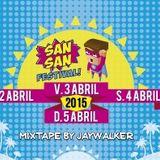SanSan Festival 2015 mixtape by JAYWALKER