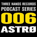 Astrø - Podcast n 006 - 15 November 2019 - Three Hands Records
