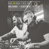 Abel Ramos >< Albert Neve presents Maxima Deejay #82