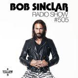 Bob Sinclar - Radio Show #505