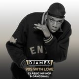 DJames - 90s With Love (Classic Hip Hop & Dancehall)