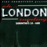 Bryan G & MC Steeler - Ah London Sumting - Samantha's - 03.05.95