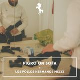 Ptwschool #Heritage 29.12.2012 ☀︎ Pigro On Sofa → LOS POLLOS HERMANOS MIX