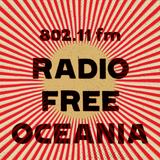 Radio Free Oceania - Broadcast #002