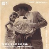 Death is not the End (Flamenco Special) - 1st July 2017