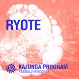 Kajunga Program SE.2 EP.11 - Ryote