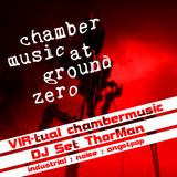 VIR-tual chambermusic - DJ ThorMan