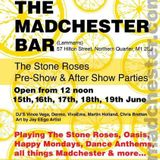 Chris Bretten - The Stone Roses After Show Party @ The Madchester Bar Manchester 17-18 June 2016