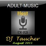 DJ Taucher -ADULT MUSIC ON DI 021 (August 2011)