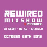 Rewired Mixshow - October 29th 2015