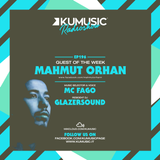 Kumusic Radioshow Ep.196 - Guest of the week: Mahmut Orhan
