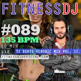 FitnessDJ's 4x8 Aerobic Mix #089 - 135 bpm - 60 min | 32 Beats Aerobic Mix Vol 2. | 2018.09.30.